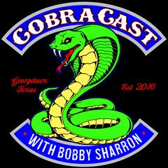 CobraCast Podcast with Bobby Sharron