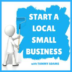Start a Local Small Business   Helping You Take Your Business Idea from Concept to Open for Business