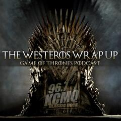 The Westeros Wrap Up: A Game of Thrones