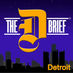 The D Brief: Your Guide to Detroit's Arts and Entertainment Scene