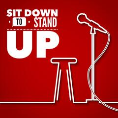 Sit Down To Stand up