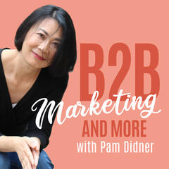 7 Min Marketing with Pam Didner