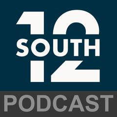 12 South Podcast