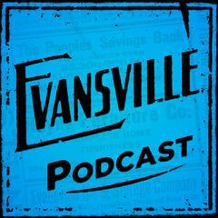 Evansville Podcast Network