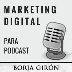 Marketing Digital para Podcast