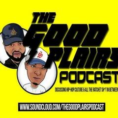 The Goodplairs Podcast