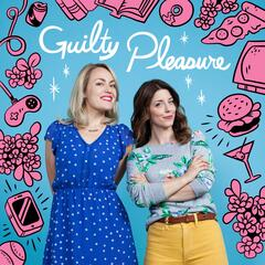Guilty Pleasure Podcast