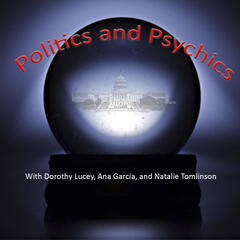 Politics and Psychics