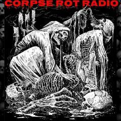 Corpse Rot Radio
