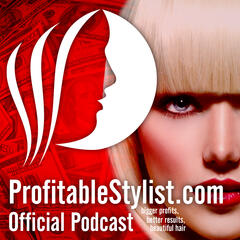 ProfitableStylist.com Official Podcast