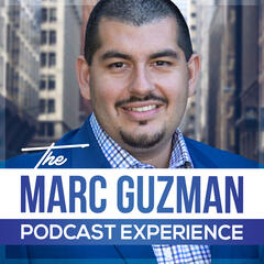 The Marc Guzman Podcast Experience
