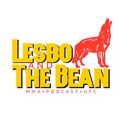 Lesbo and the Bean MMA
