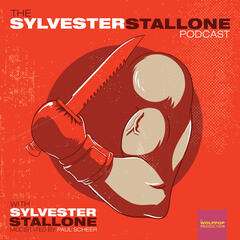 The Sylvester Stallone Podcast