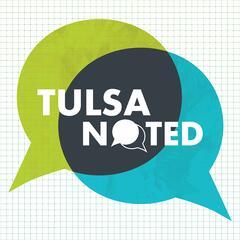 Tulsa Noted Podcast
