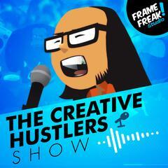 The Creative Hustlers Show