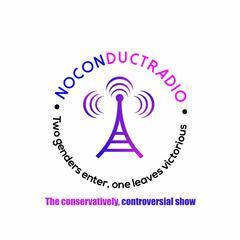 No Conduct Radio Thursday Podcast