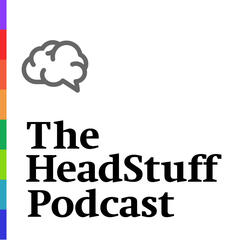 The HeadStuff Podcast