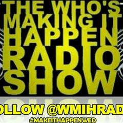 Who' Making It Happen Radio Station