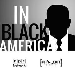 KUT » In Black America