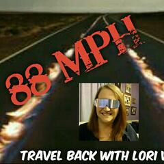 88 MPH TRAVEL BACK WITH LORI WOOD