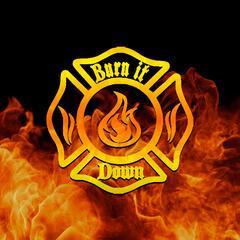 Burn It Down Show - Podcast