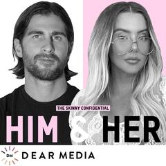 The Skinny Confidential Him & Her Podcast