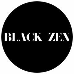 Black Zen and the Weekly Wellness