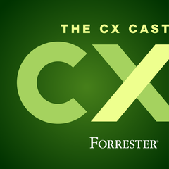 Forrester's CX Cast