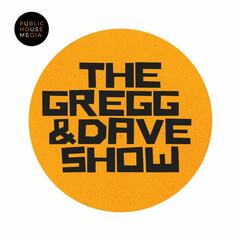 The Gregg & Dave Show