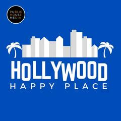 Hollywood Happy Place with Gerry Strauss
