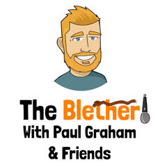 The Blether with Paul Graham and Friends Podcast