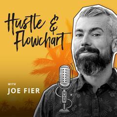 The Hustle & Flowchart Podcast