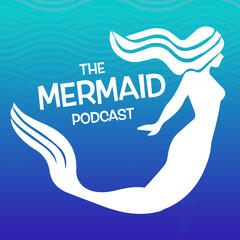 Cinderly's Mermaid Podcast