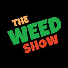 The Weed Show