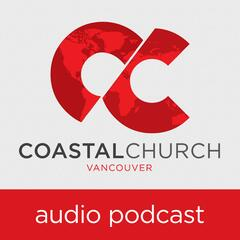 Coastal Church Podcast