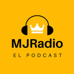 MJRadio - El Podcast