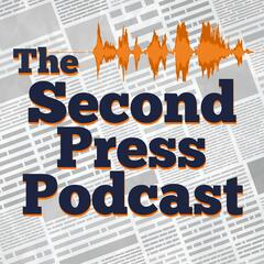 The Second Press Podcast