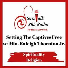 Setting The Captives Free -