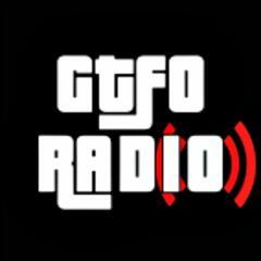 GTFO Radio