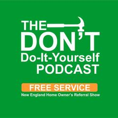 The Don't Do It Yourself Podcast