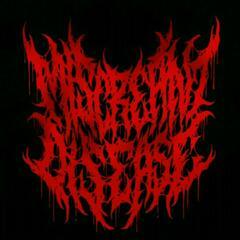 Miscreant Disease