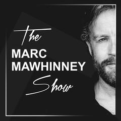The Marc Mawhinney Show