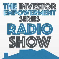 The Investor Empowerment Series Radio Show
