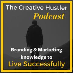 The Creative Hustler Podcast