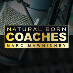 Natural Born Coaches