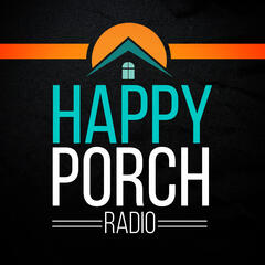 Happy Porch Radio