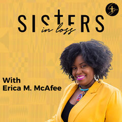 Erica M. McAfee Podcast