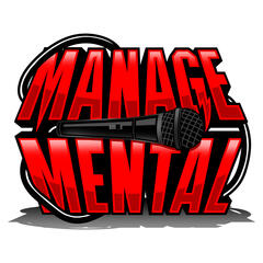 ManageMental Podcast with Blasko and Mike Mowery