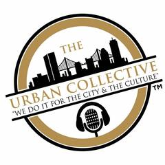 The Urban Collective Show