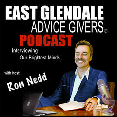 East Glendale Advice Givers's podcast